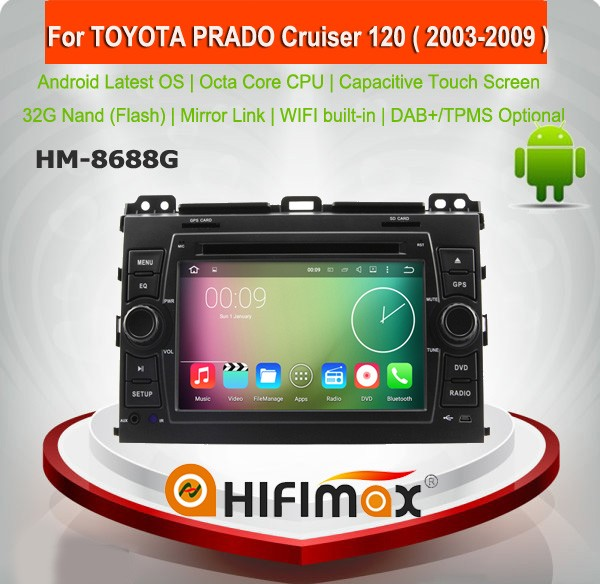 HIFIMAX Android 6.0 car dvd player for TOYOTA PRADO Cruiser 120 ( 2003-2009 ) support JBL system HD capacitive screen 1024*600