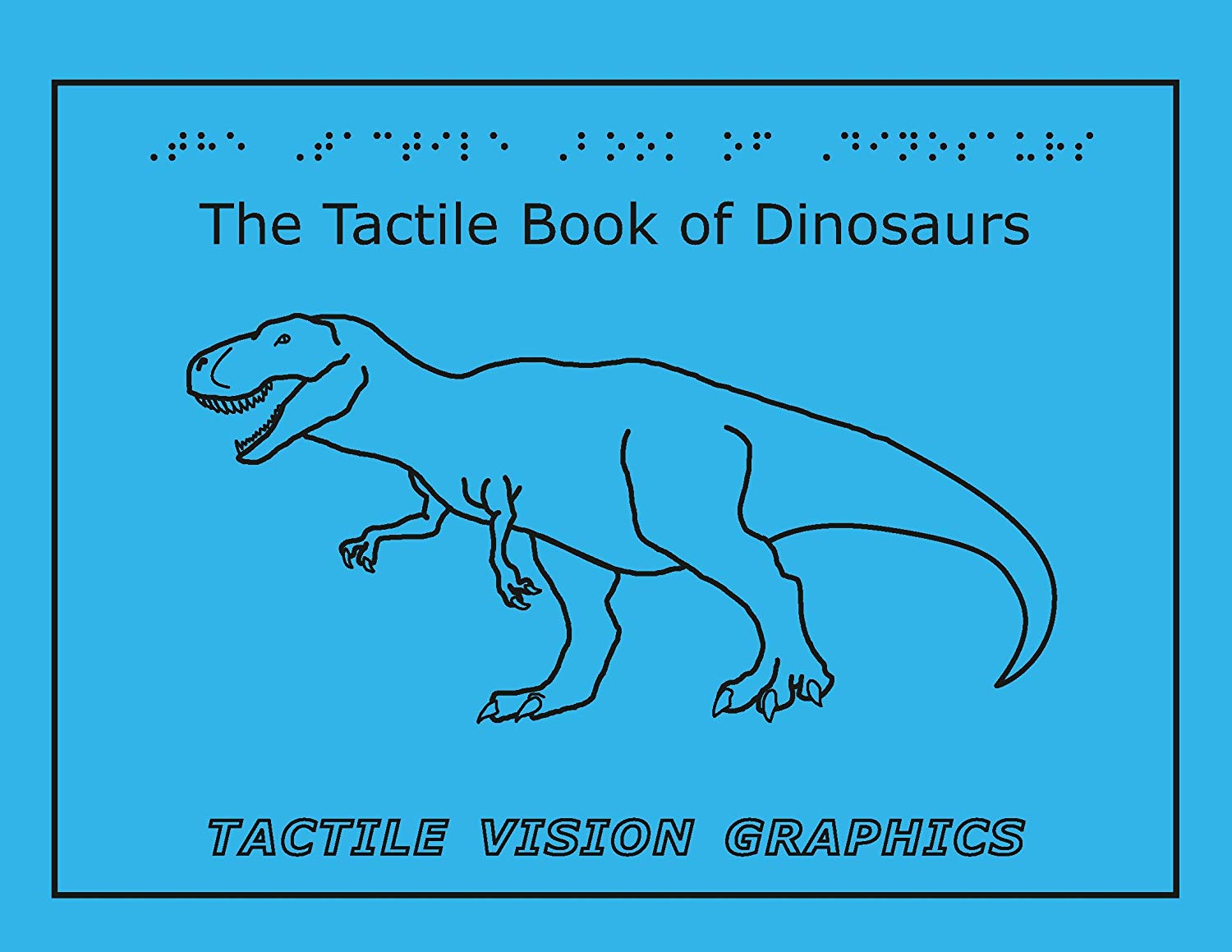 8f1d89f19bb Get Quotations · Tactile Vision Graphics Inc. The Tactile Book of Dinosaurs