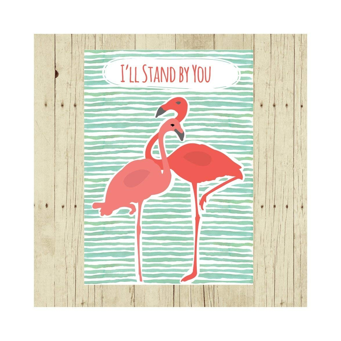 "I'll Stand By You, Support Gift, Flamingo, Oversized Refrigerator Magnet, 2.5"" x 3.5"""