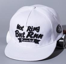 Blank black white NOT RING BUT RUN embroidery outdoors sports snapback hats hiphop baseball basketball running caps