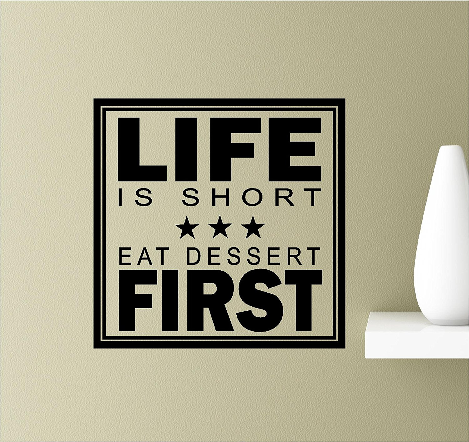 buy life is too short eat dessert first vinyl wall art