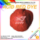 DYESTUFFS, ACID DYES,ACID RED DYES