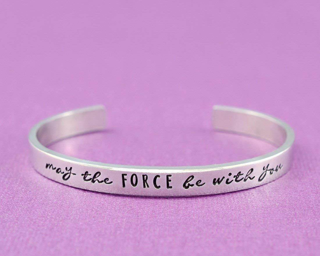 may the FORCE be with you - Hand Stamped Aluminum Cuff Bracelet, Sisters Best Friends BFF Inspirational Motivational Gift, Gift For Her and Him