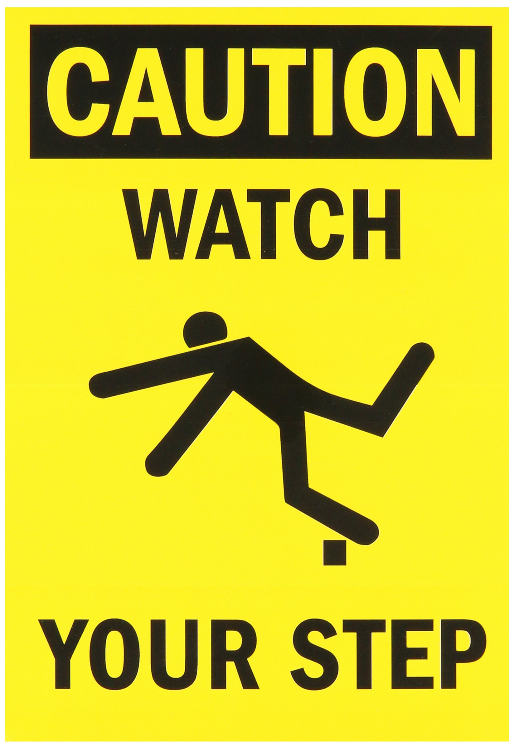 "SmartSign Adhesive Vinyl Label, Legend ""Caution: Watch Your Step"", 10"" high x 7"" wide, Black on Yellow"