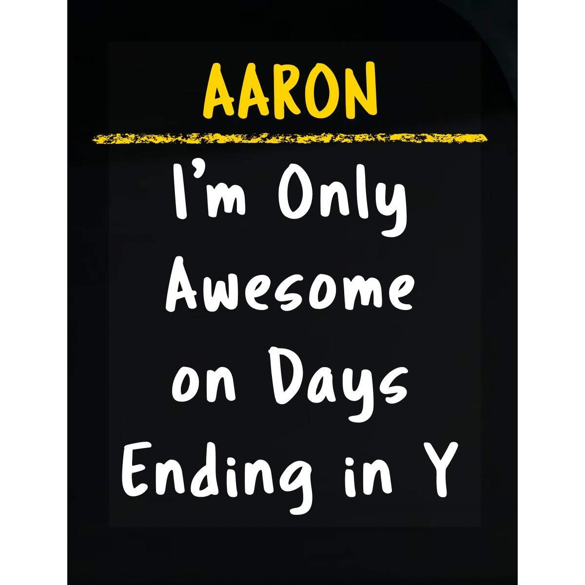 Sierra Goods Aaron Awesome Sarcastic Funny Saying Name Office Gift - Transparent Sticker