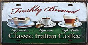 Yours Dec Metal Tin Sign Classic Italian Coffee Retro Vintage Tin Sign Metal Tin Sign, Wall Decorative Sign 612inch
