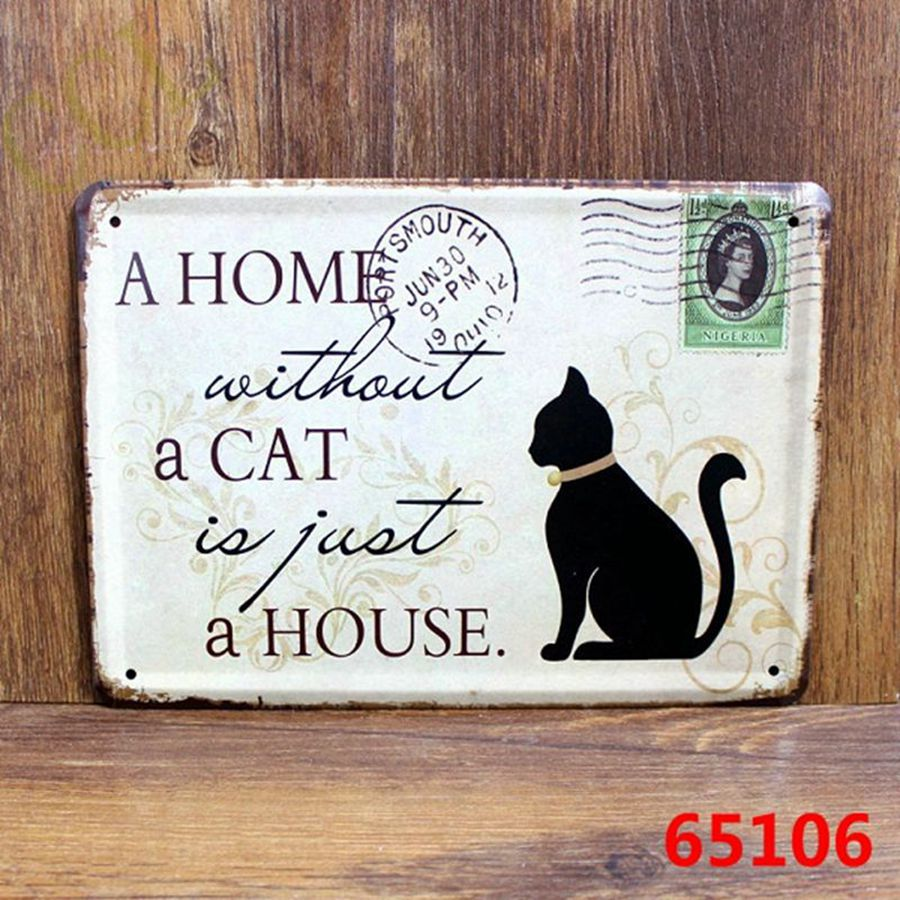 Metal Signs For Home Decor: 30cmx20cm A Home Without A Cat Just A House VintageTin