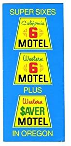California 6 Motel Western 6 Motel and Western Saver Motel Brochure 1980