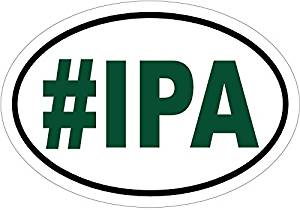 Beer Decal - #IPA Beer Vinyl Sticker - Beer Bumper Sticker - Beer Sticker - IPA Decal - Perfect IPA Beer Lovers Gift - Made in the USA