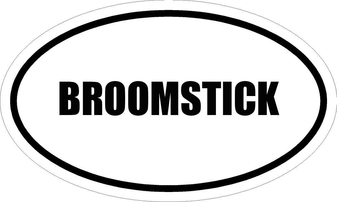 "6"" PRINTED white vinyl BROOMSTICK oval Euro impact style vinyl decal sticker"