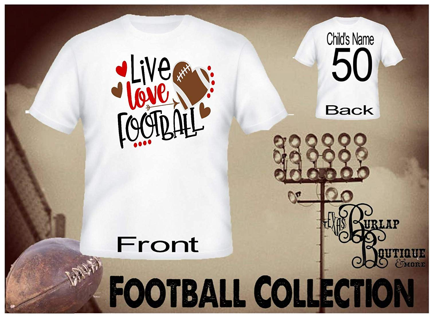 Handmade Personalized Football Shirt, Live, Love, Football, Tee, T - Shirt, Tshirt, Football Quotes, Kids, Girls, Adult, Sizes XS - 3XL Several colors