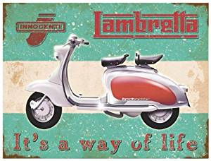 Classic Metal Sign With Artwork Featuring The Classic Italian Scooter - The Lambretta Innocenti - It's A Way Of Life
