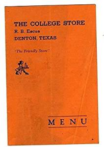 The College Store Menu Denton Texas R B Escue The Friendly Store 1930's