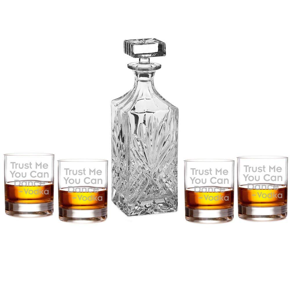 Trust Me You Can Dance Vodka Engraved Decanter Set with Rocks Glasses