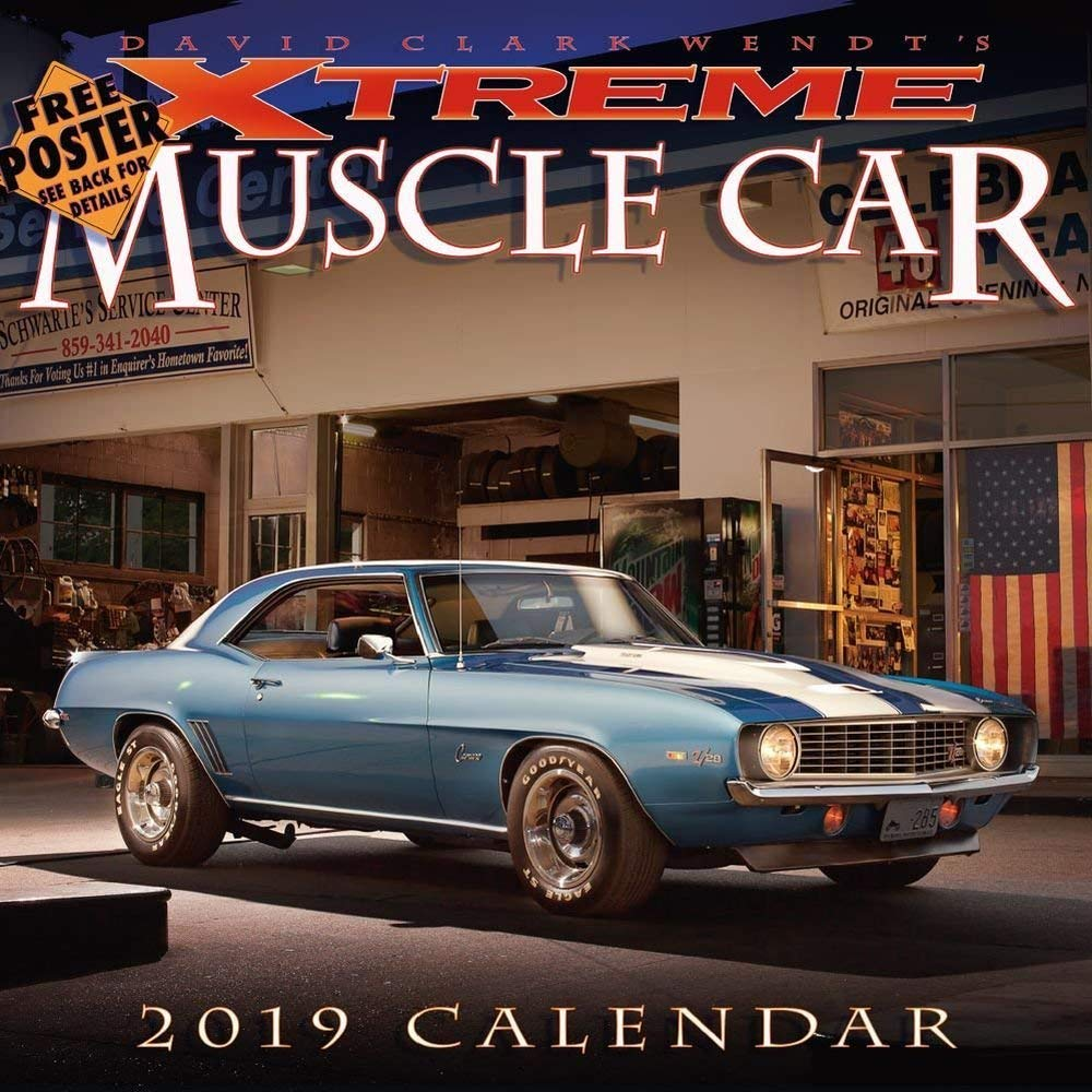 Xtreme Muscle Cars Wall Calendar, Muscle Cars | Hot Rods by Dave Wendt