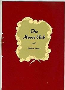 The Moose Club Menu Wichita Kansas 1950's Night Club