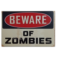 Tin signs bar pub wall decor retro metal art poster metal plate plaques vintage poster Beware of Zombies