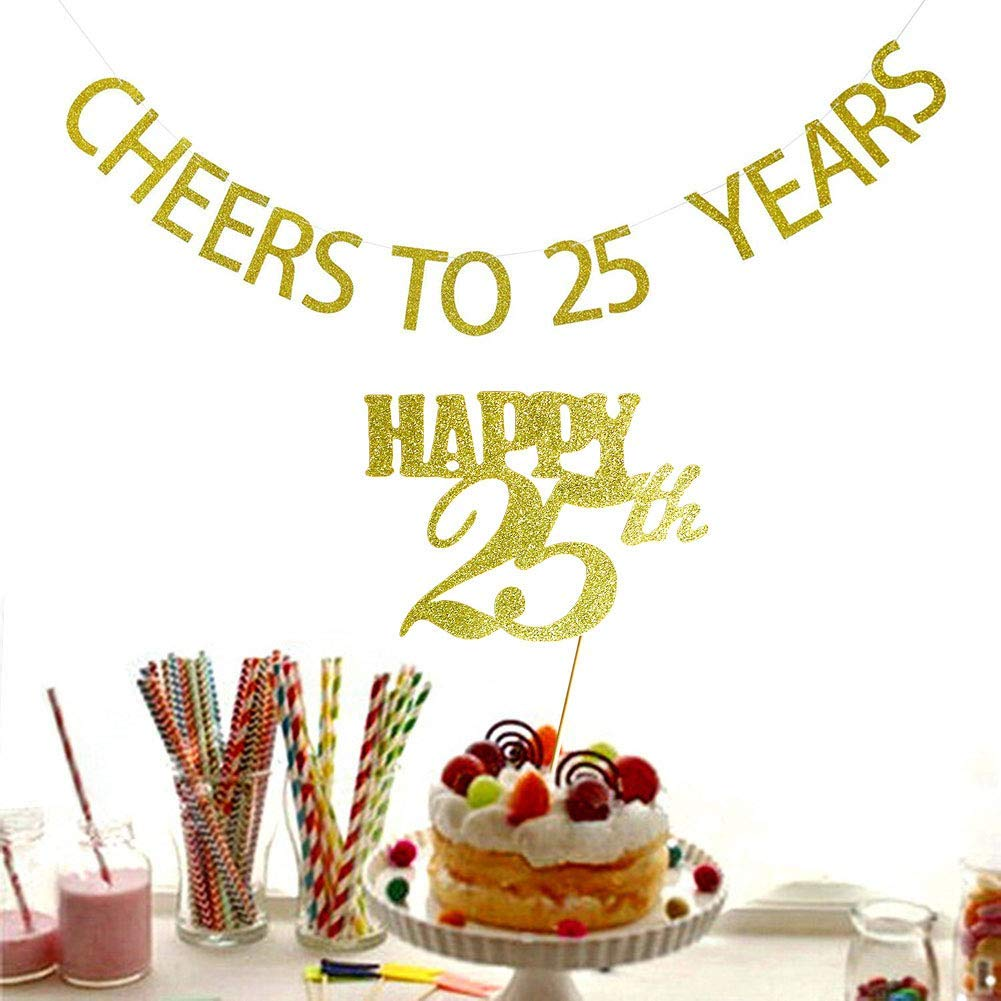 Cheers To 25 Years Banner And Happy 25th Cake Topper Gold Glitter For Birthday Wedding Anniversary Party Decorations Supplies