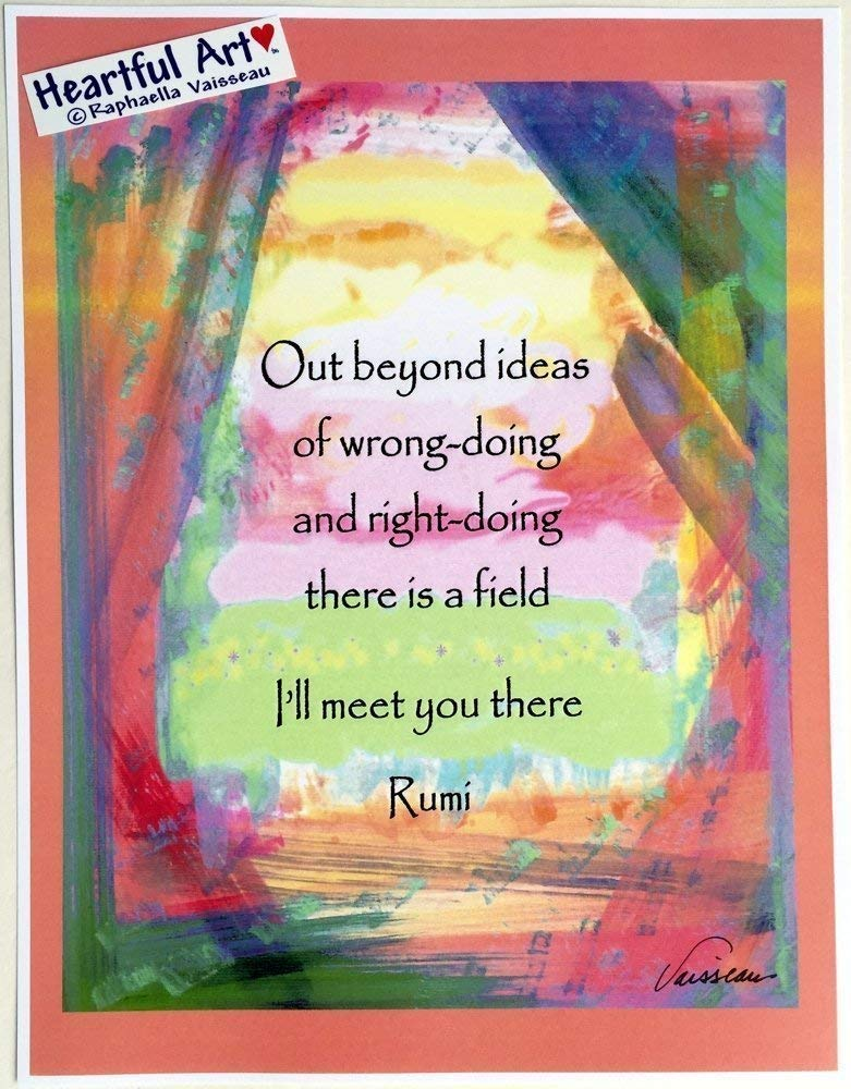 Out beyond ideas 8x11 Rumi poster - Heartful Art by Raphaella Vaisseau