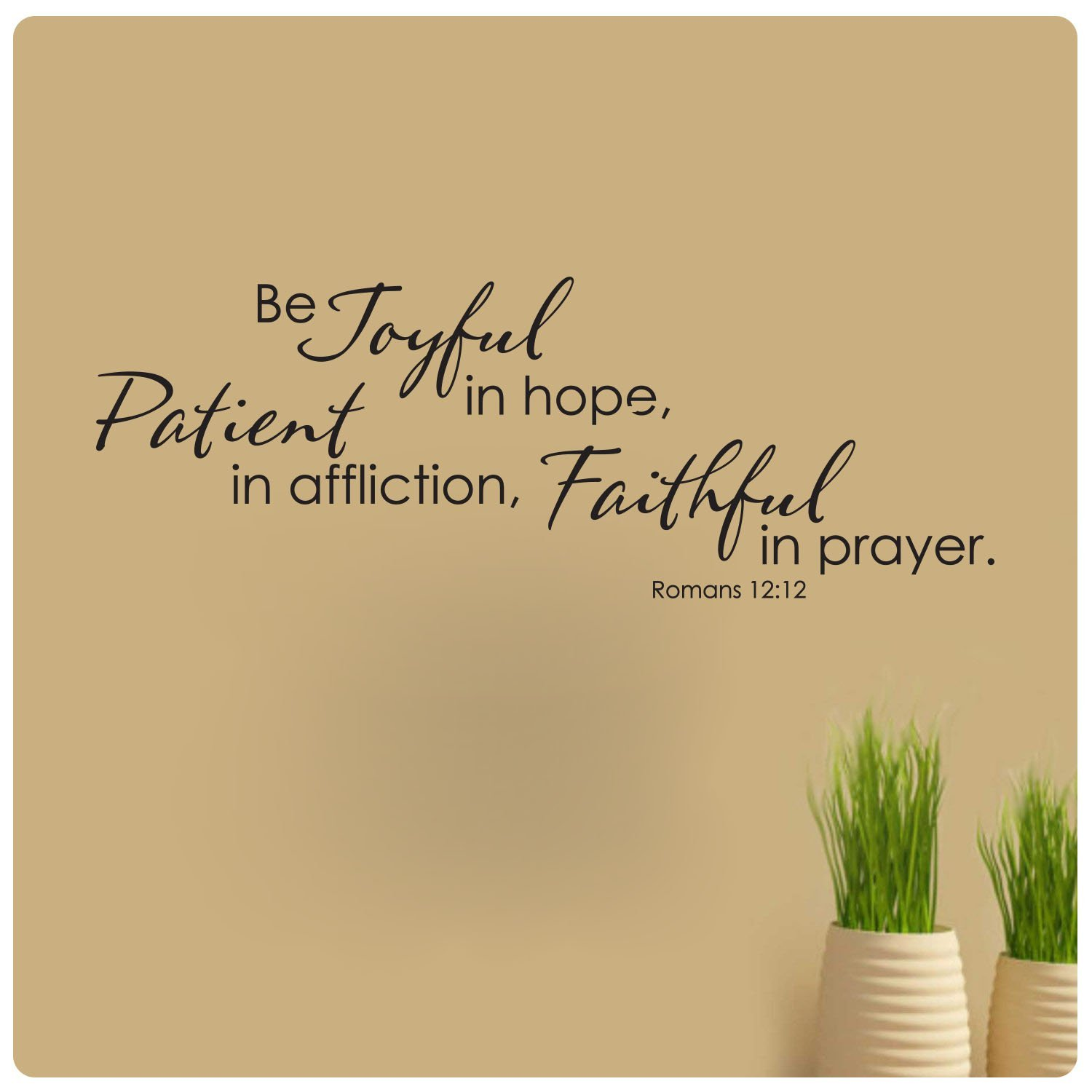 Buy Wall Decal Quote Be Joyful in Hope Patient in Affliction ...