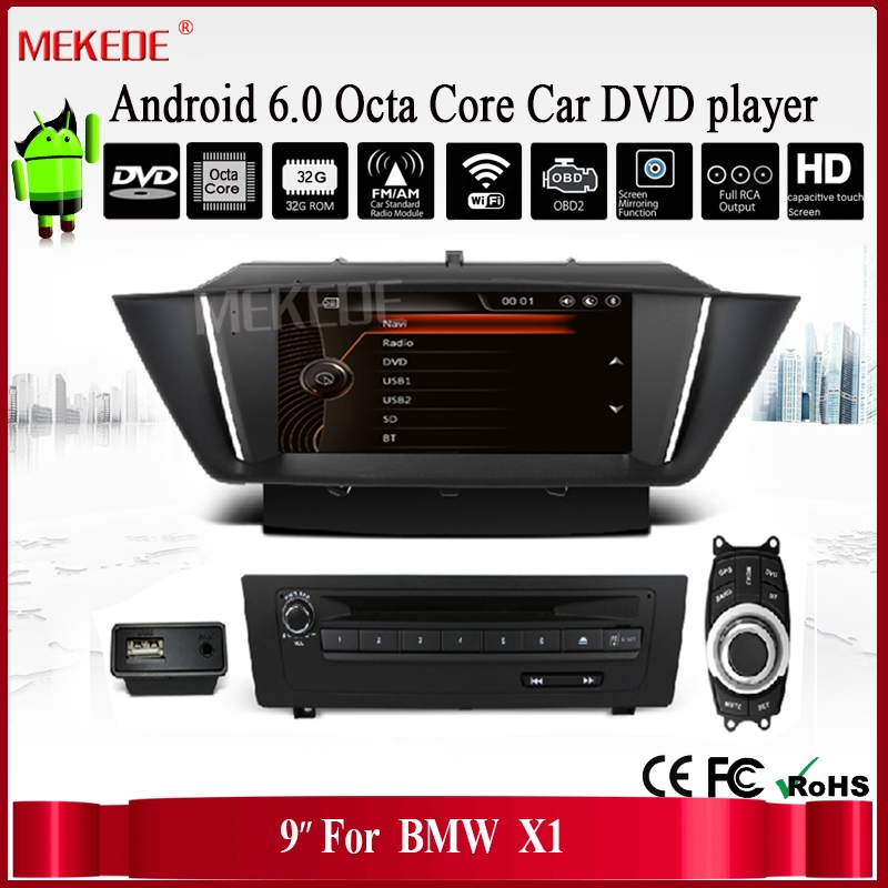 9 INCH Android 6.0 Octa Core car DVD player with 2G RAM /32G ROM for BMW X1