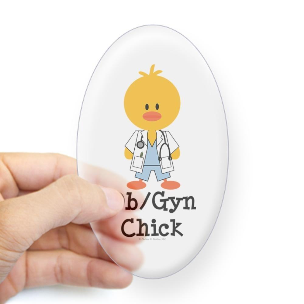 CafePress - OB/GYN Chick Oval Sticker - Oval Bumper Sticker, Euro Oval Car Decal