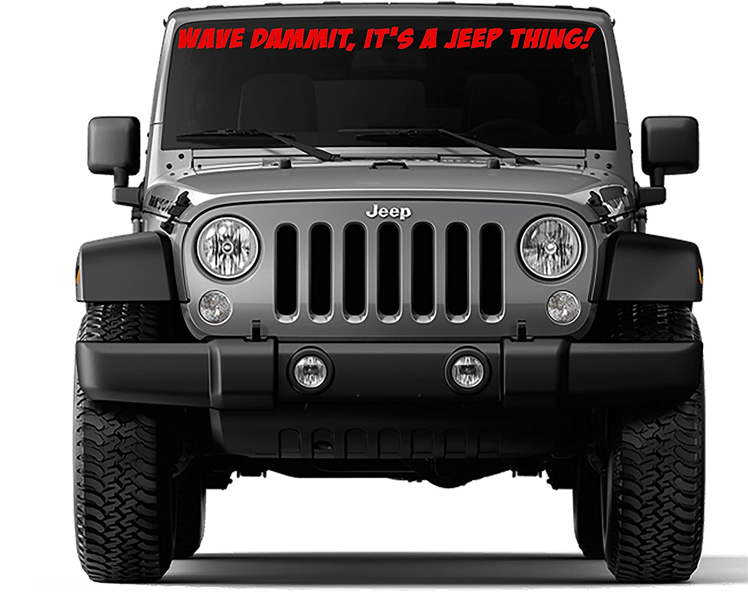 Cheap Decal Jeep Find Deals On Line At Alibabacom Wrangler Outline Get Quotations Front Windshield Sticker Wave Dammit Its A Thing For Tj 40