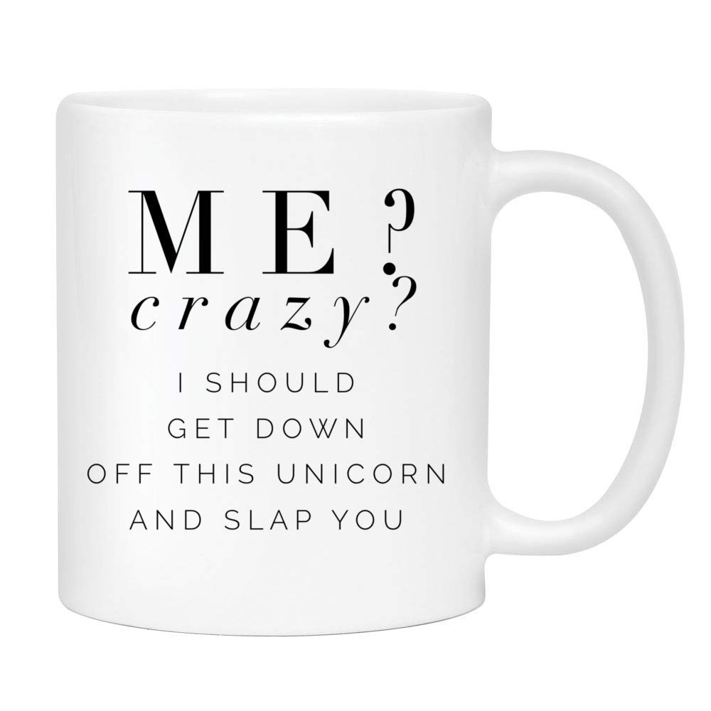 Unicorn Coffee Mug - Cute Sarcastic Funny Cup for Men or Women - Unique Fun Gifts for Mom, Dad, Sister, Brother, Best Friend, Him, Her under $20 - Handmade Printed in the USA 11oz