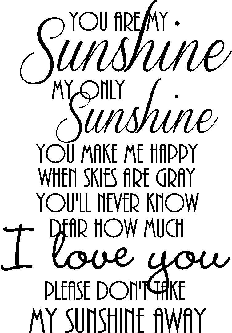 Buy 2 You Are My Sunshine My Only Sunshine You Make Me Happy When