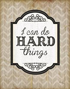 "I Can Do Hard Things by Jennifer Pugh 12""x16"" Art Print Poster"