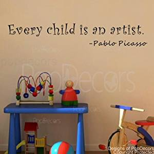 PopDecors - Every child is an artist-Pablo Picasso- words quote phrase - inspirational quote wall decals quote decals wall stickers quotes inspirational quotes decals lyrics famous quotes wall decals nursery rhyme
