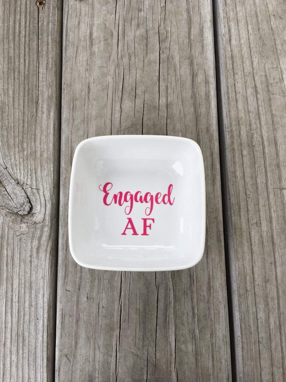 Engaged AF Ring Dish, Ring Dish, Ring holder, Jewelry dish, Bridal gift, Engagement gift, Custom ring dish