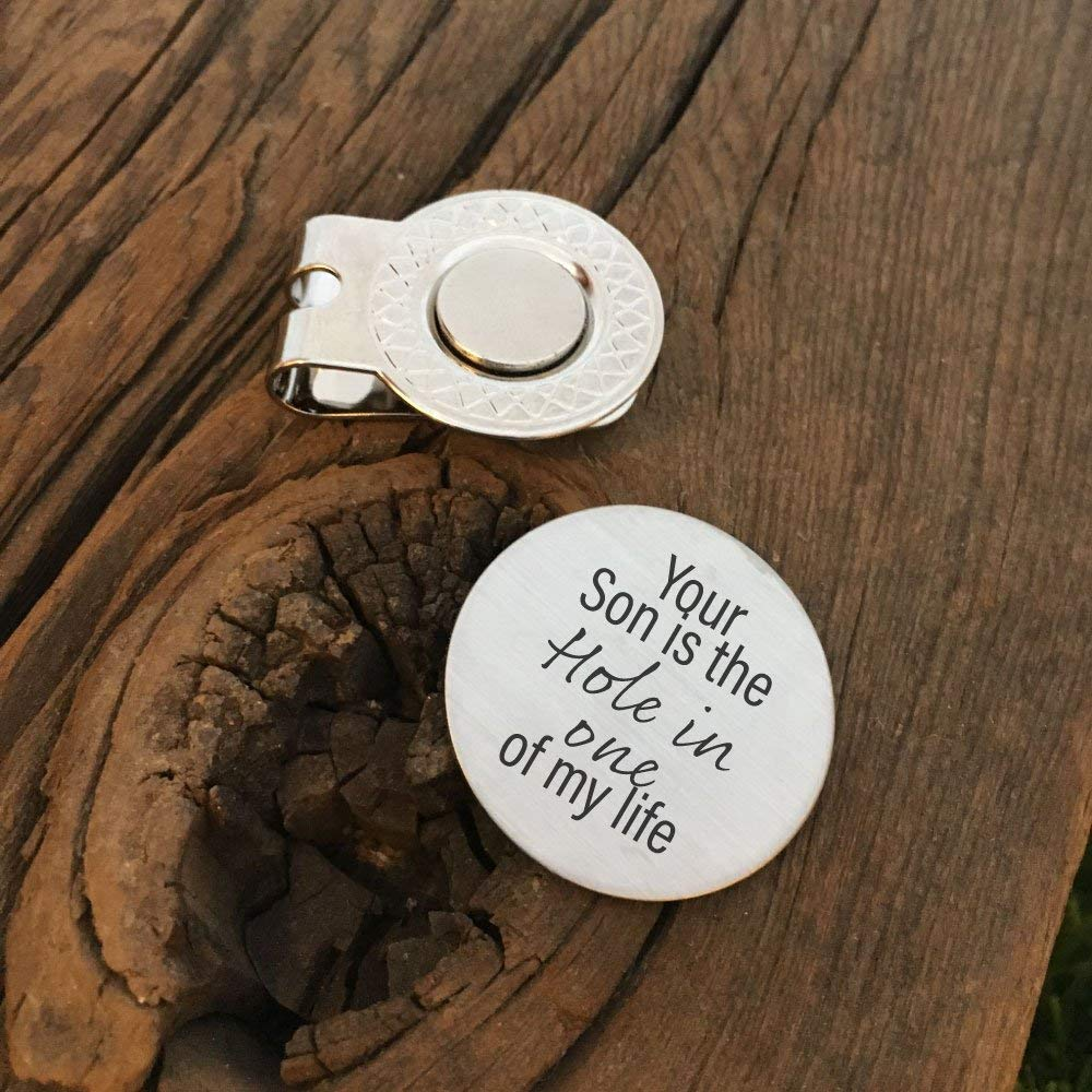 Get Quotations · Your Son Is The Hole In One Of My Life Golf Ball Marker  Father In Law a03c5f501146