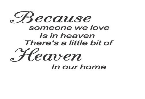 10pcs/lot Because Someone We Love Is In Heaven Wall Art