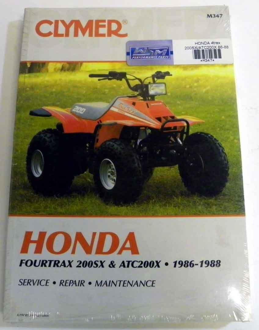 Get Quotations · ATV/Moto-X Honda Clymer Manual Models ATC 200X and  Fourtrax 200SX 1986-