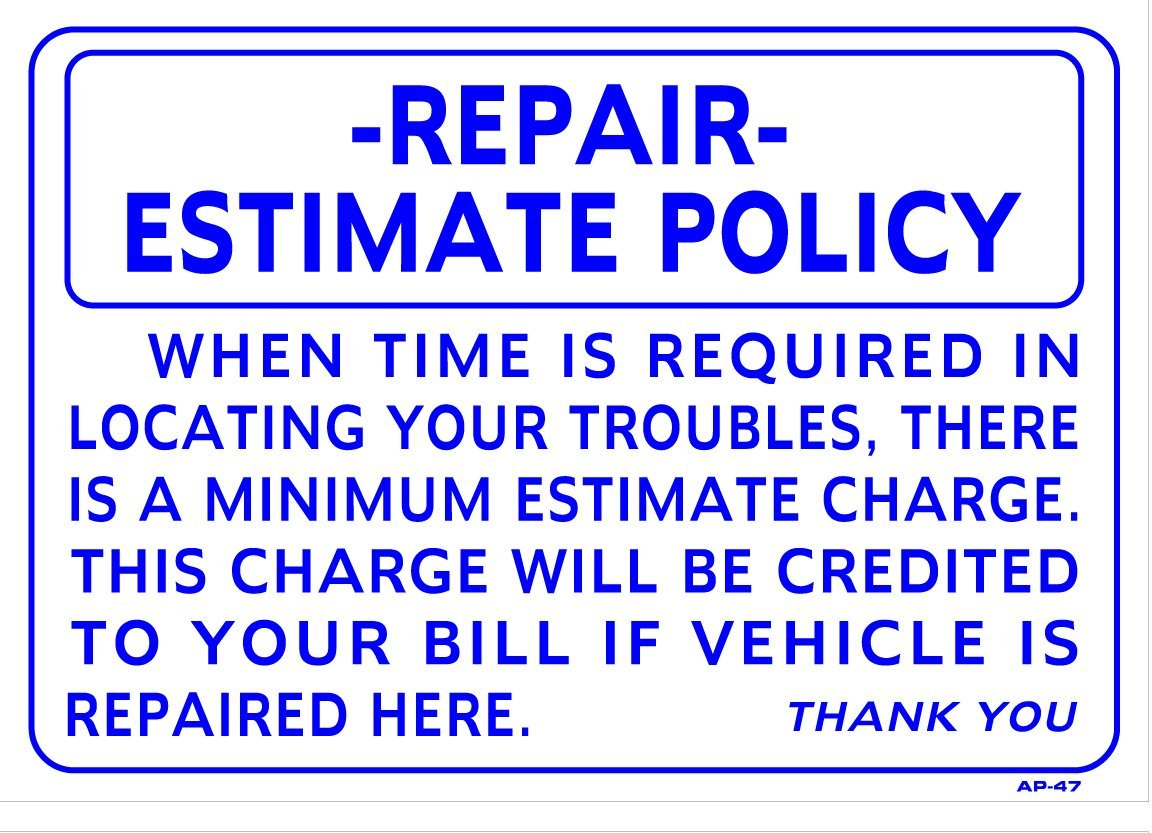 "Repair Estimate Policy 14/""x20/"" Heavy Duty Plastic Sign AP-47"
