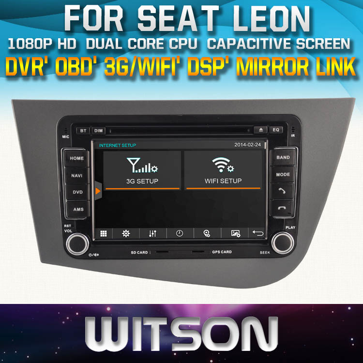 WITSON Windows FOR SEAT LEON TAPE RECORDER DVD CAR DVD WITH Technology+Capctive Screen+1080P+DSP+WiFi+3G+OBD+DVR+Good Price