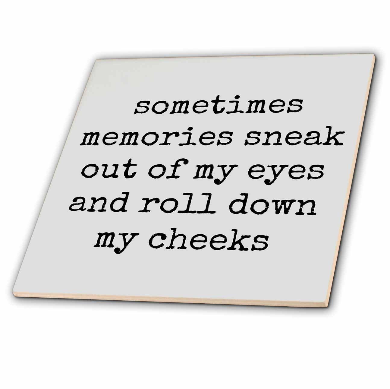 Buy Xander inspirational quotes - Sometimes memories sneak ...