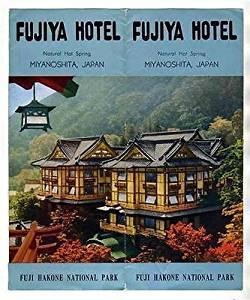 Fujiya Hotel Brochure Natural Hot Springs Miyanoshita Japan 1950's