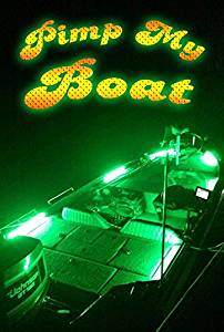 PIMP MY BOAT (Green) LED Boat Deck Lighting Kit DIY with Red & Green Navigation lights by Green Blob Outdoors
