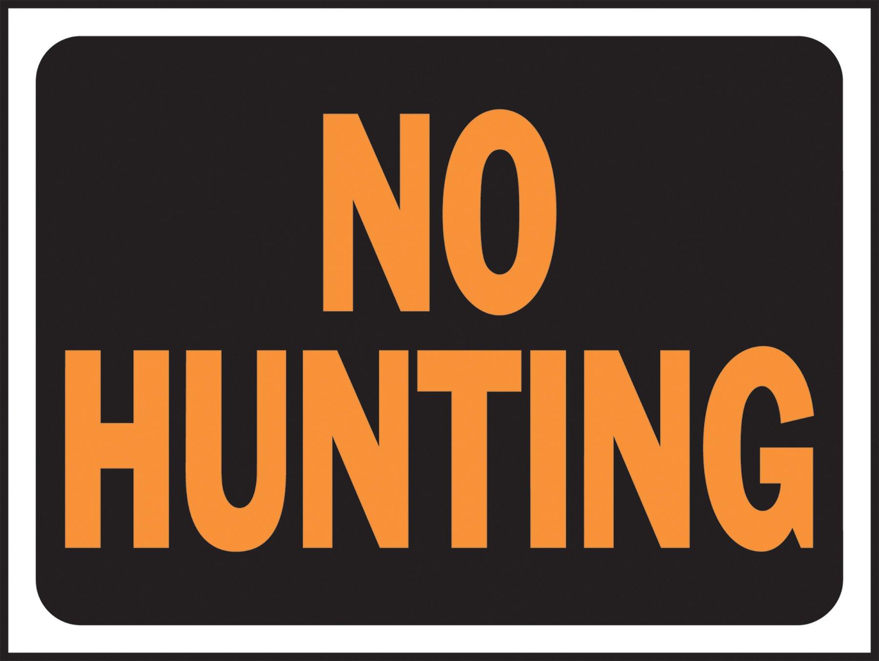 "Hy-Ko 3021 Plastic No Hunting Sign, 9"" x 12"""