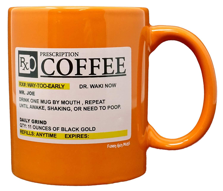 Buy Funny Guy Mugs Prescription Ceramic Coffee Mug, Orange ...