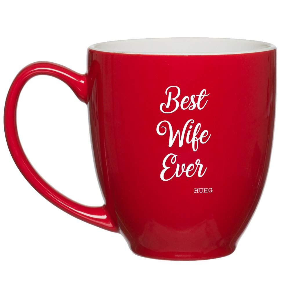 get quotations best wife ever customized red bistro mug with quotes for moms birthday coffee mugs for