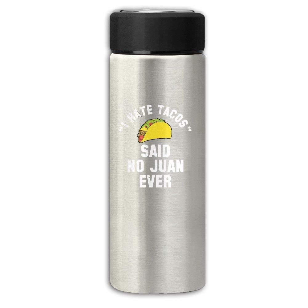 19997727ec77e Get Quotations · I Hate Tacos Said No Juan Ever Business Travel Thermal Mug  Vacuum Insulated Cup For Hot