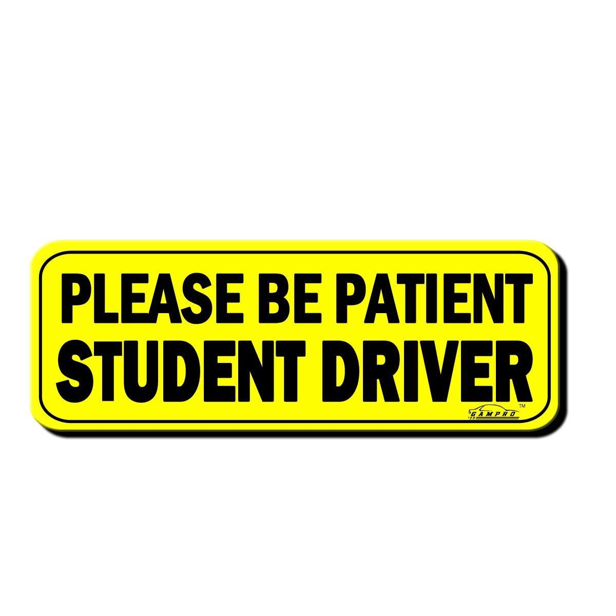 graphic regarding Student Driver Sign Printable named Acquire GAMPRO 2 Pack quot;Be sure to Be Client Pupil