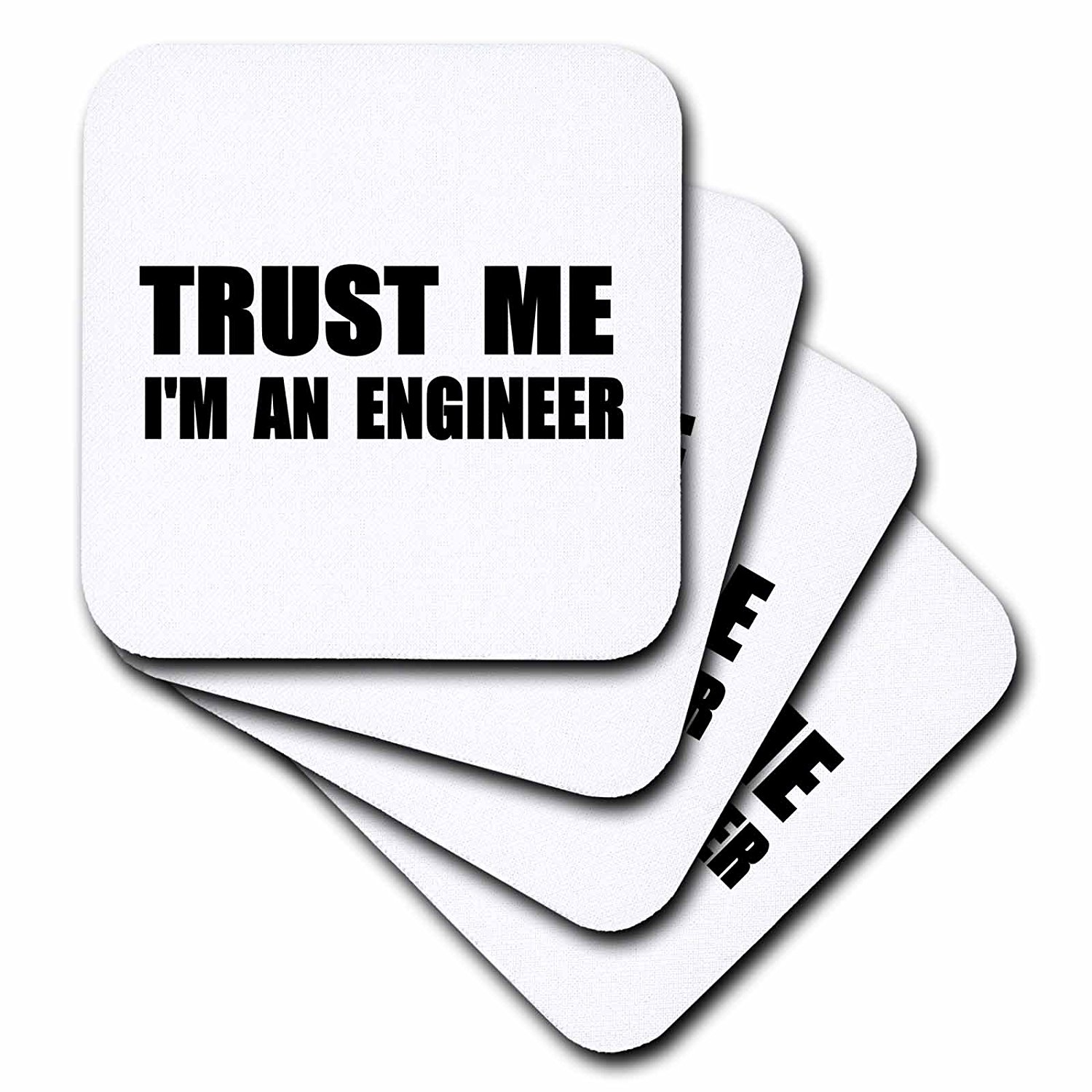 3dRose cst_195603_3 Trust Me I'm an Engineer-Fun Engineering Humor-Funny Job Work Gift-Ceramic Tile Coasters, Set of 4