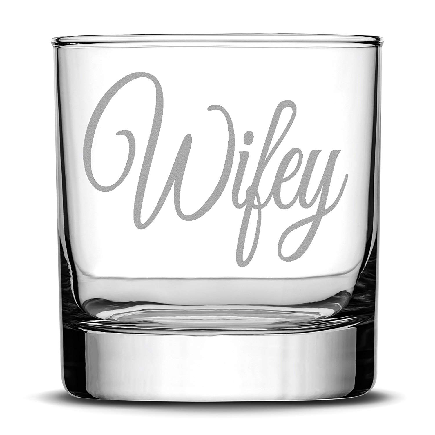 Premium Wifey Whiskey Glass, Hand Etched 10oz Rocks Glass, Made in USA, Highball Gifts, Single Glass, Sand Carved by Integrity Bottles