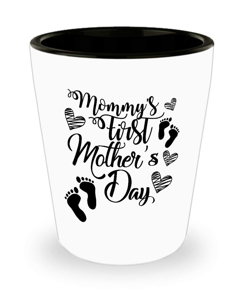 Funny Novelty Gift For Mother's Day Mommy's First Mother's Day Best Mom, Mother, Mommy, Mom, Mama Shot Glass