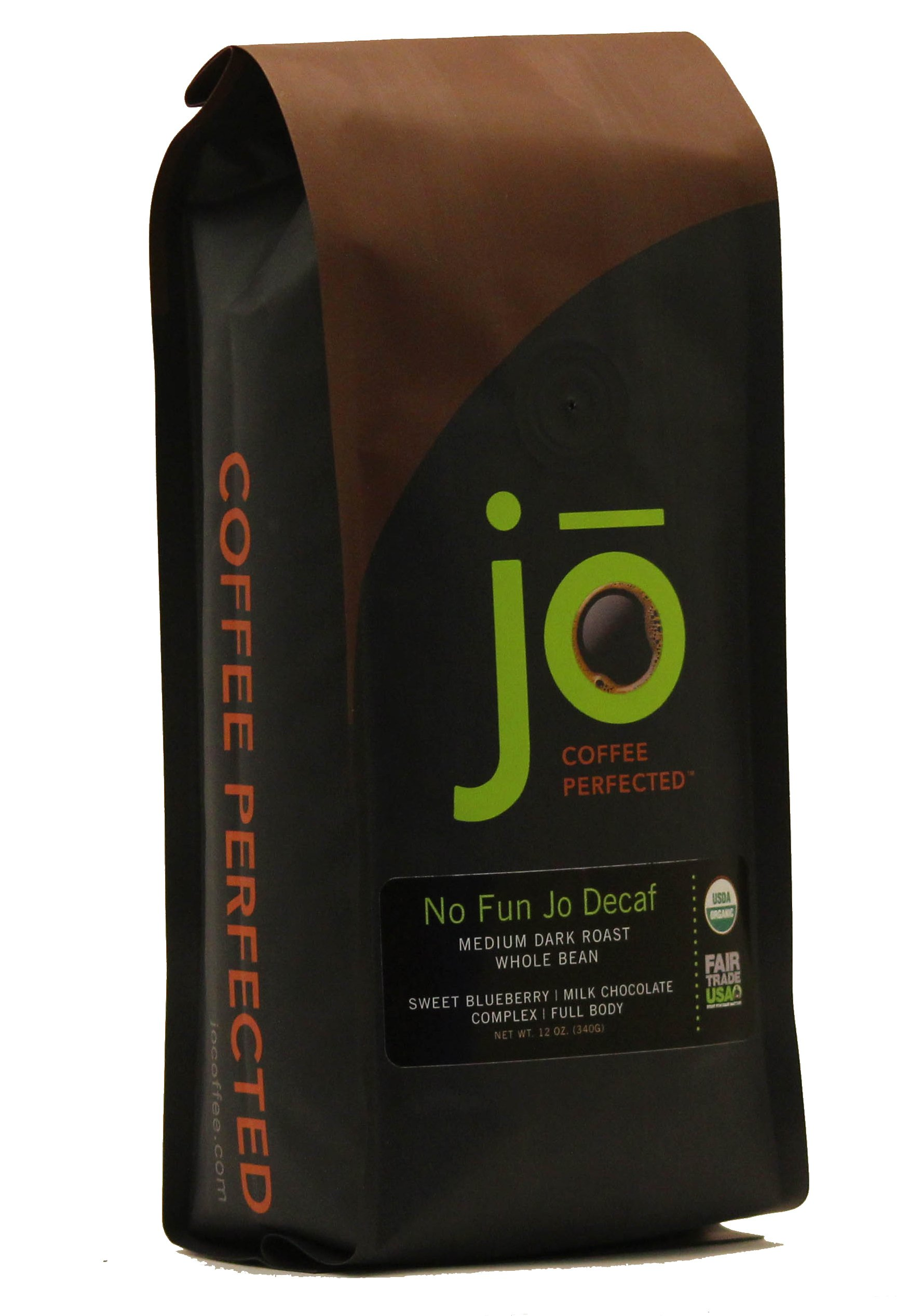 NO FUN JO DECAF: 12 oz, Organic Decaf Coffee, Swiss Water Process, Fair Trade Certified, Medium Dark Roast, Whole Bean Arabica Coffee, USDA Certified Organic, Chemical Free, Brewed or Decaf Espresso