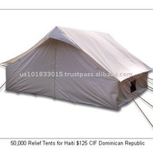 50,000 Refugee Camp Tents for Haiti $125 CIF Dominican Republic